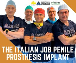 The Italian Job Penile Prosthesis Implant